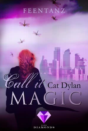 "[Rezension] ""Call it Magic: Feentanz"""