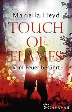 """[Rezension] """"Touch of Flames: Vom Feuer berührt"""""""