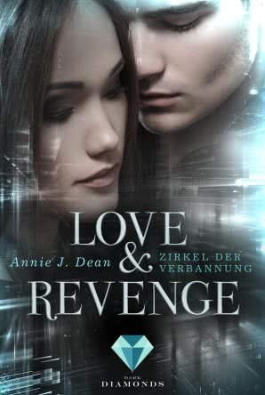 "[Rezension] ""Love & Revenge: Zirkel der Verbannung"""