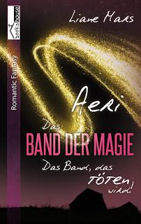 """Rezension zu """"Aeri – Das Band der Magie: Das Band, das töten wird!"""""""