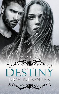 "[Rezension] ""Destiny – Dich zu wollen"""