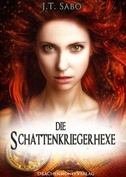 "[Rezension] ""Die Schattenkriegerhexe"""