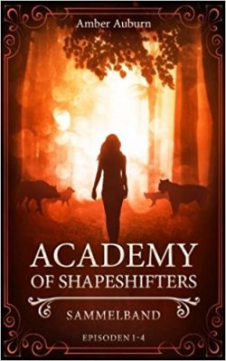 "[Rezension] ""Academy of Shapeshifters: Sammelband 1"""