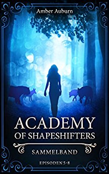 "[Rezension] ""Academy of Shapeshifters – Sammelband 2"""