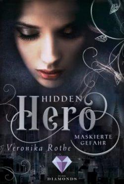 """[Rezension] """"Hidden Hero: Maskierte Gefahr"""""""