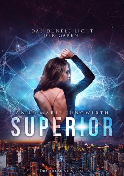 """[Rezension]""""Superior – Das dunkle Licht der Gaben"""""""