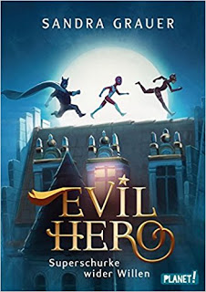 "[Rezension] ""Evil Hero – Superschurke wider Willen"""