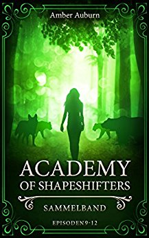 "[Rezension] ""Academy of Shapeshifters – Sammelband 3"""