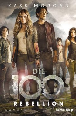 "Rezension zu ""Die 100 – Rebellion"""