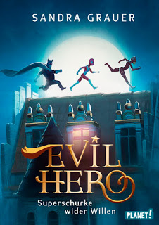 "Rezension zu ""Evil Hero – Superschurke wider Willen"""