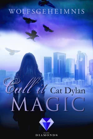 "[Rezension] ""Call it magic: Wolfsgeheimnis"""