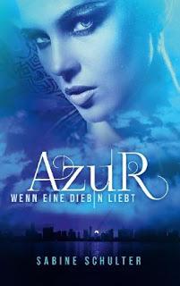 """Rezension zu """"Azur – Wenn eine Diebin liebt"""""""