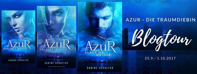 """Blogtour zu """"Azur – Die Traumdiebin"""" – Interview mit Sabine Schulter"""