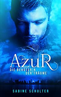 """Rezension zu """"Azur – Die Behüterin der Träume"""""""