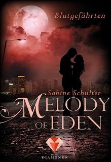 """Rezension zu """"Melody of Eden – Blutgefährten"""""""