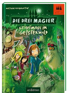 """Rezension zu """"Die drei Magier – Geheimnis im Geisterwald"""""""