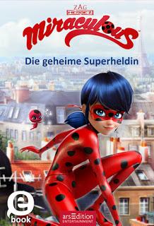 """Rezension zu """"Miraculous – Die geheime Superheldin"""""""