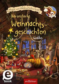 """Rezension zu """"Hase und Holunderbär – Bärenstarke Weihnachtsgeschichten"""""""