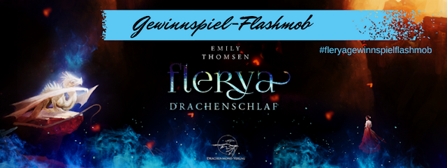 """[Gewinnspielflashmob] zu """"Flerya: Drachenschlaf"""""""