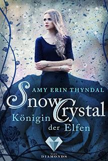 """[Rezension] """"SnowCrystal. Königin der Elfen"""""""