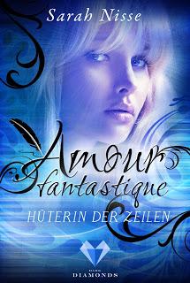 """Rezension zu """"Amour Fantastique – Hüterin der Zeilen"""""""