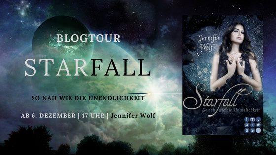 """Blogtour zu """"Starfall – So nah wie die Unendlichkeit"""" – Melody [Werbung]"""