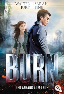 """Rezension zu """"Burn – Der Anfang vom Ende"""""""