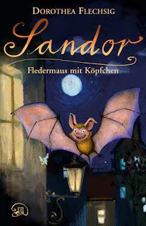 """Rezension zu """"Sandor – Fledermaus mit Köpfchen"""""""