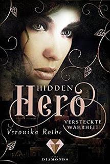 """[Rezension] """"Hidden Hero – Versteckte Wahrheit"""""""