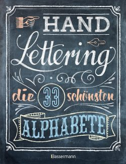 """[Rezension] """"Handlettering – die 33 schönsten Alphabete"""""""