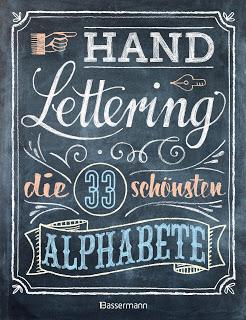 """Rezension zu """"Handlettering – Die 33 schönsten Alphabete mit Rahmen, Ornamenten und Bordüren"""""""