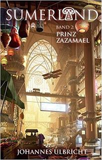 "[Rezension] ""Sumerland – Prinz Zazamael"""