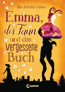 """[Rezension] """"Emma, der Faun und das vergessene Buch"""""""