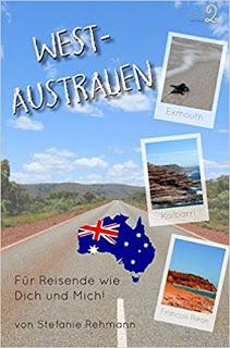 """Rezension zu """"Westaustralien für Reisende wie Dich und Mich!"""""""