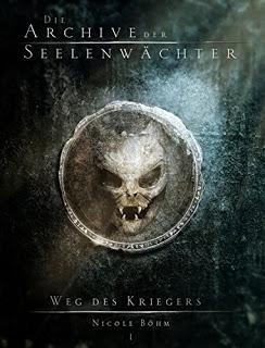 """[Rezension] """"Die Archive der Seelenwächter: Weg des Kriegers"""""""