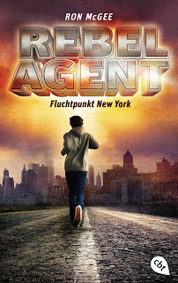 "Rezension zu ""Rebel Agent: Fluchtpunkt New York"""