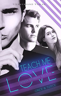 "[Rezension]""Teach me love: once & twice"