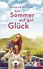 """[Rezension]""""Ein Sommer auf gut Glück"""""""