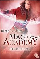 "[Rezension] ""Magic Academy: Die Prüfung"""