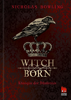 "[Rezension] ""Witchborn: Königin der Düsternis"""