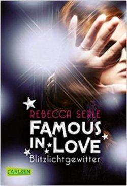 "[Rezension] ""Famous in Love: Blitzlichtgewitter"""