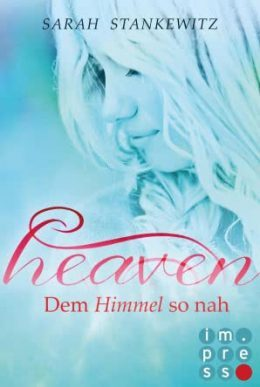 "[Rezension] ""Heaven: Dem Himmel so nah"""