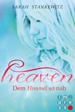 "[Rezension] ""Heaven: Dem Himmel so nah"""