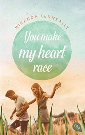 "[Rezension] ""You make my Heart race"""