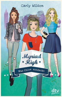 """Rezension zu """"Myriad High: Was Chloe entdeckt"""""""