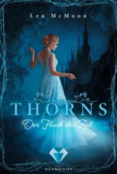 "[Rezension] ""Thorns. Der Fluch der Zeit"""