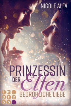"""Rezension zu """"Prinzessin der Elfen: Bedrohliche Liebe"""""""