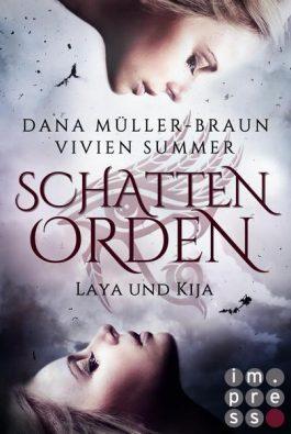 """[Rezension] """"Schattenorden. Laya und Kija"""""""