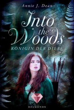 "[Rezension] ""Into the Woods: Königin der Diebe"""