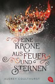"""[Rezension] """"Eine Krone aus Feuer und Sternen"""""""